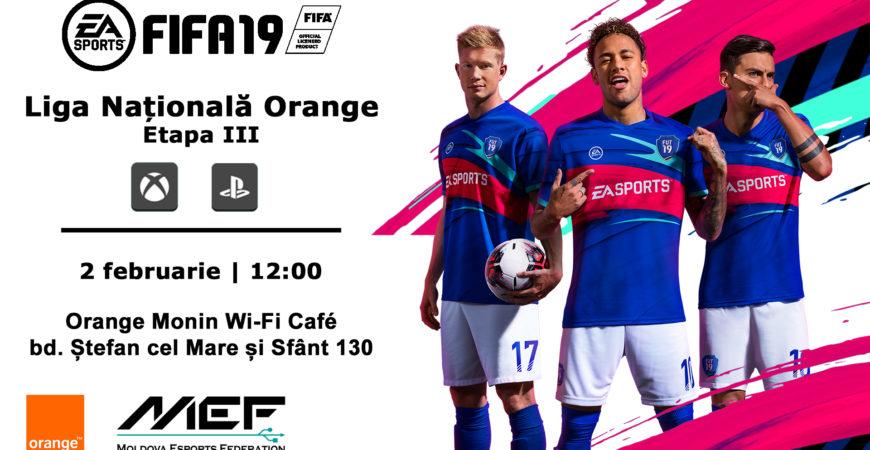 Înscrie-te la FIFA19 Liga Națională Orange (Etapa III)